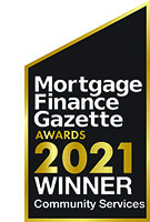 Mortgage Finance Gazette Awards 2021 Winner Community Services